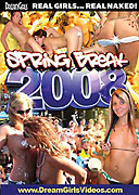 DreamGirls Spring Break 2008 Box Cover Courtesy of Dream Girls Video.com